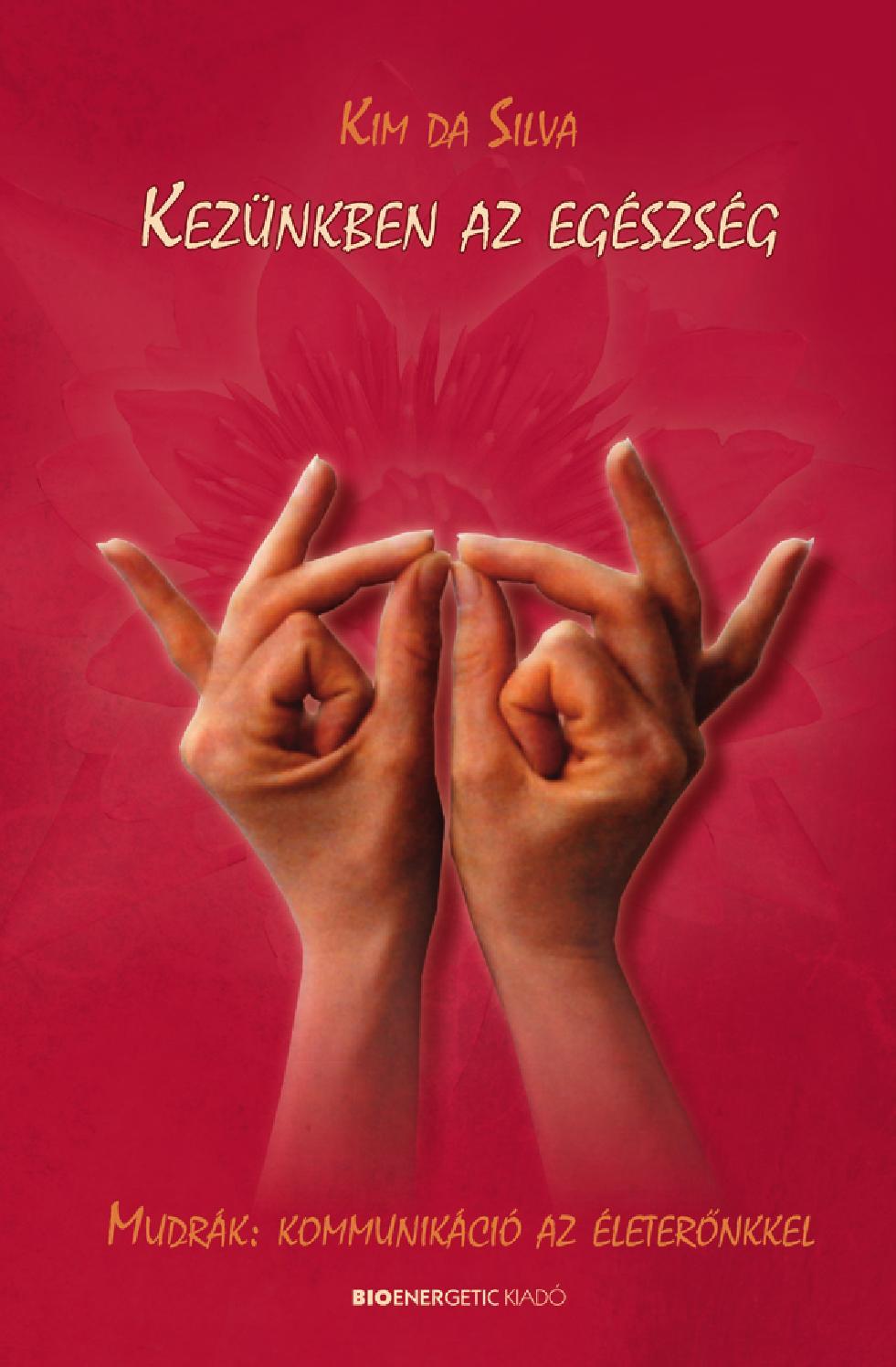mudra visszér a kezek varikózisát kezelik