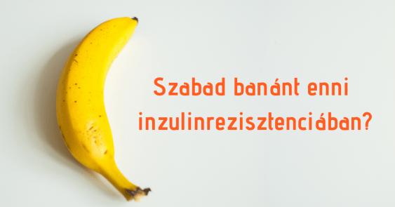miért nem ehet visszeres banánt)